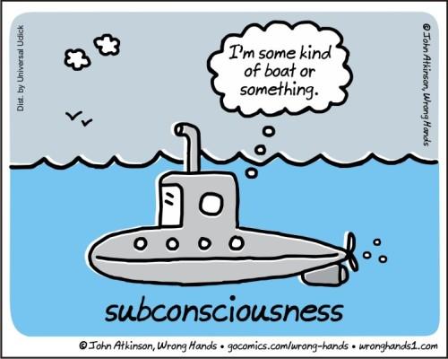 subconsciousness