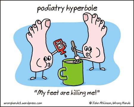 podiatry hyperbole