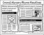 (more) Nursery Rhyme Headlines