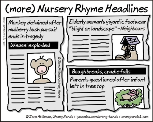 (more) Nursery Rhyme Headlines
