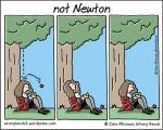 not Newton