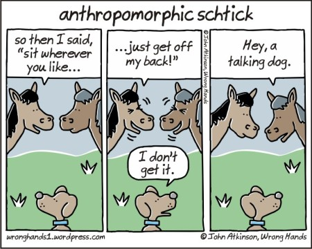 anthropomorphic schtick
