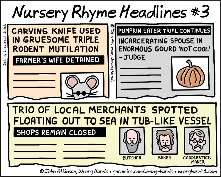 https://wronghands1.files.wordpress.com/2016/12/nursery-rhyme-headlines-3.jpg