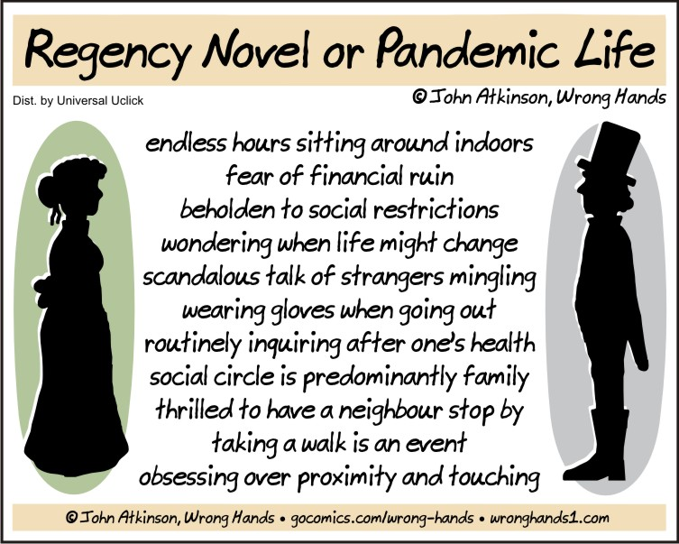 Regency Novel or Pandemic Life