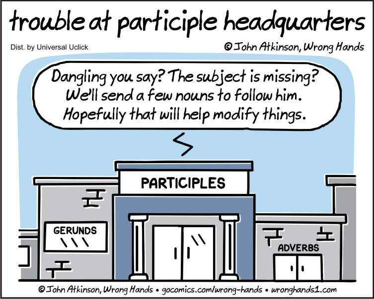 trouble at participle headquarters